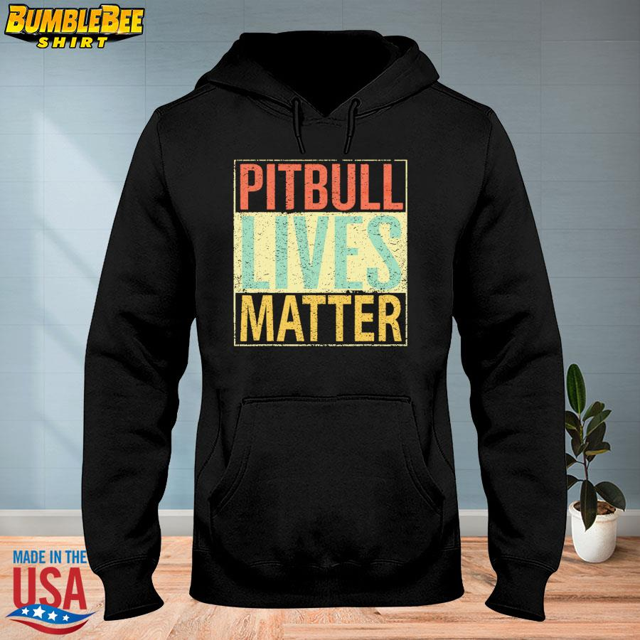 Official Pitbull lives matter s hoodie