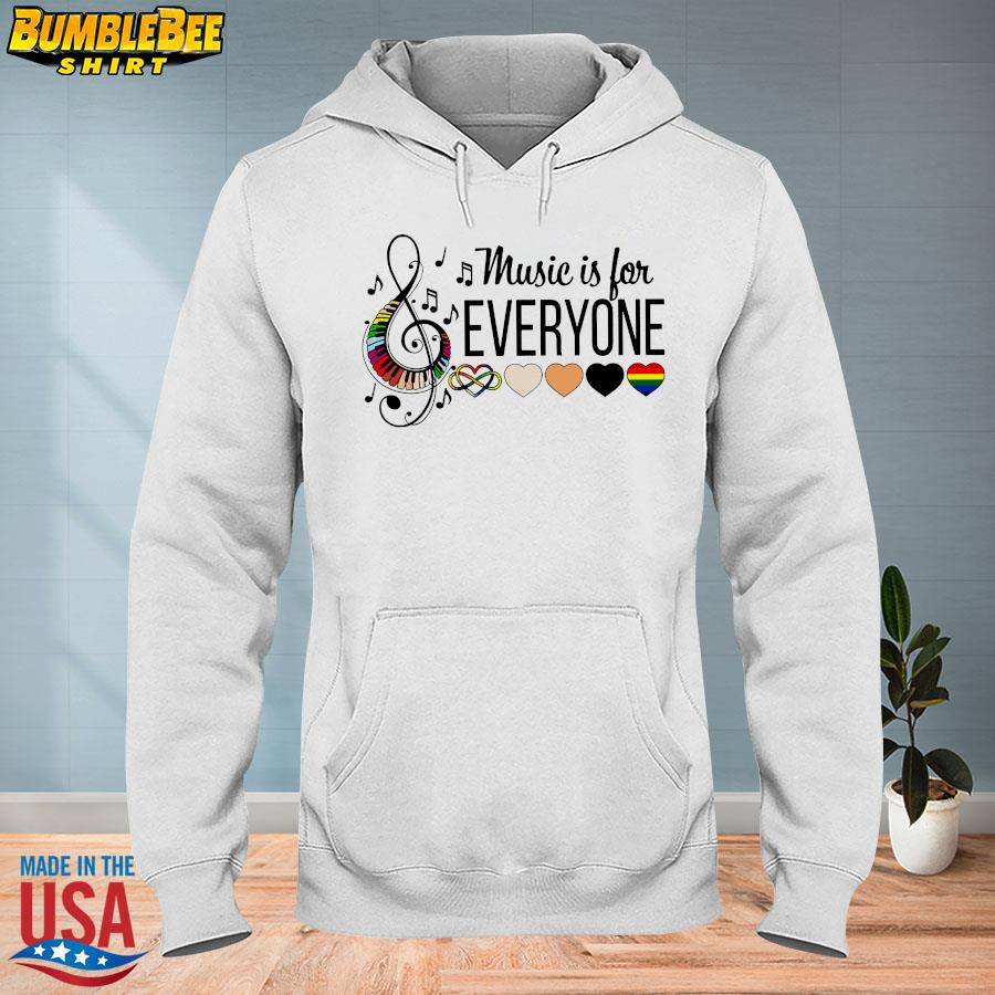 Official Music is for everyone s hoodie