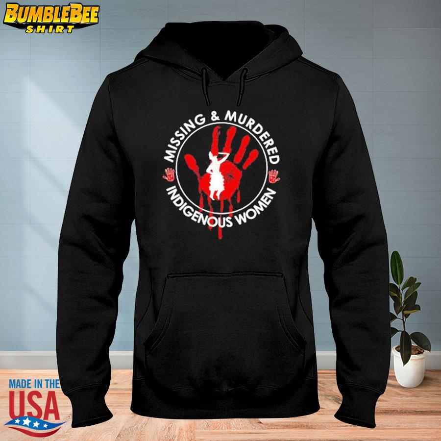 Official Native American missing and murdered indigenous women s hoodie