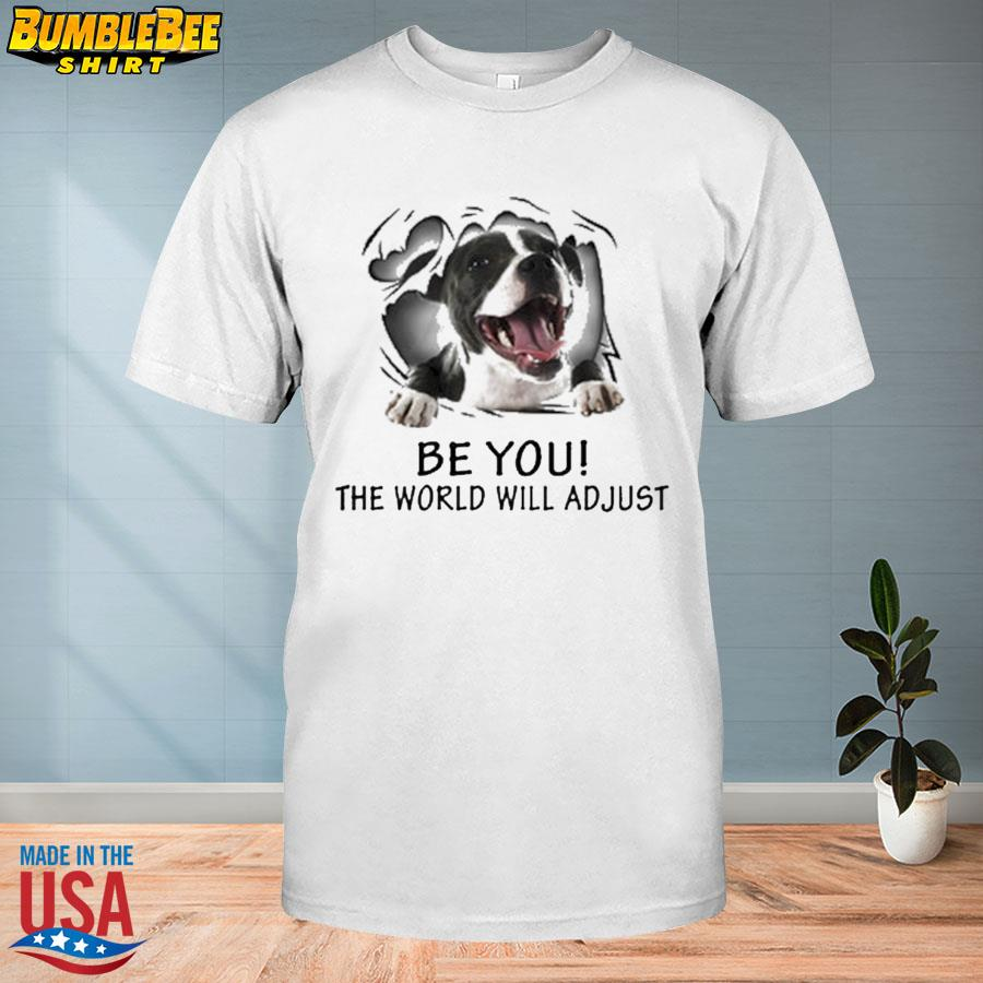 Blood Inside Me Dog Be You The World Will Adjust Shirt