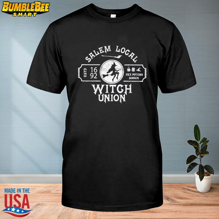 Witches Union Est 1692 Salem Local Sky Above Peace Within Earth Below Shirt